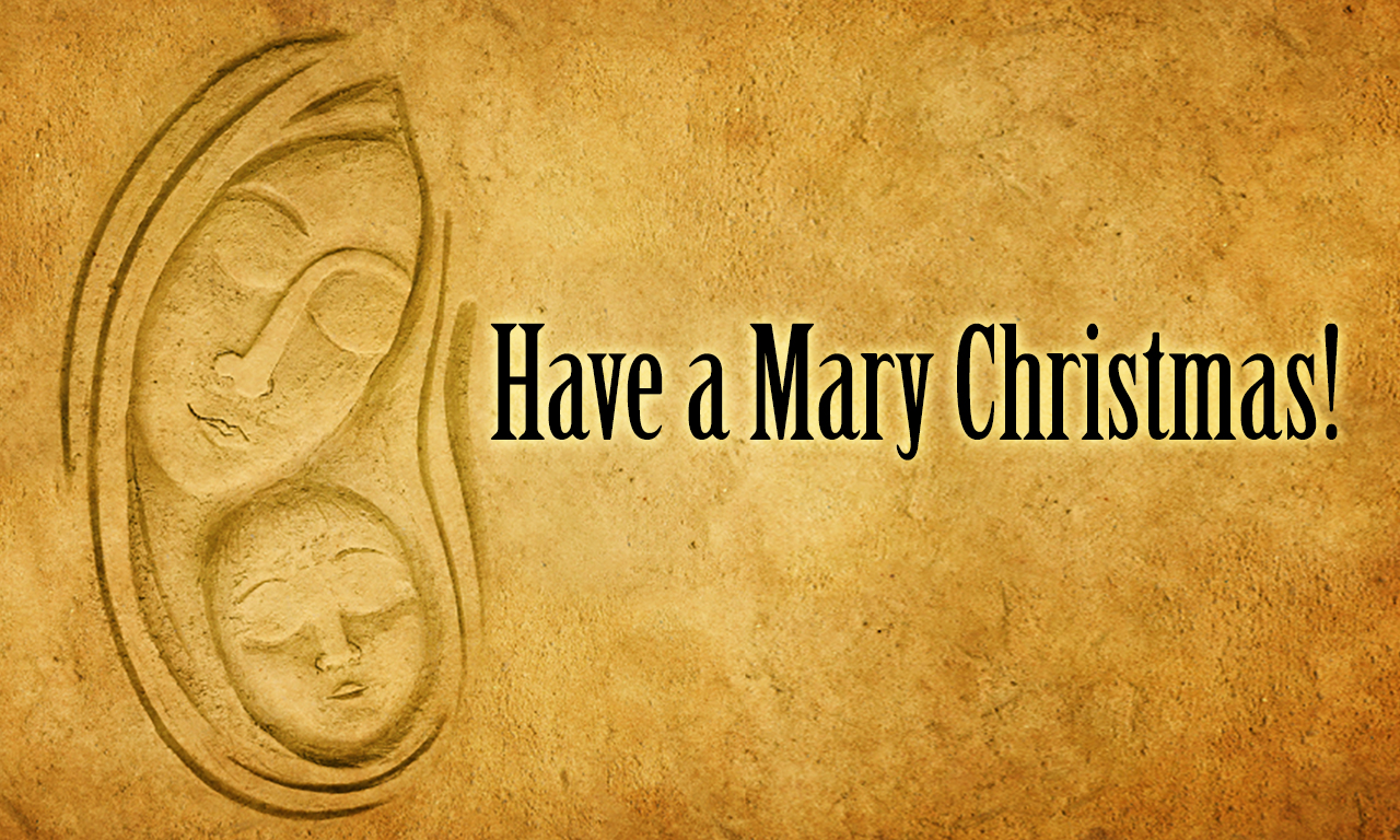 Have a Mary Christmas 1280x768-B