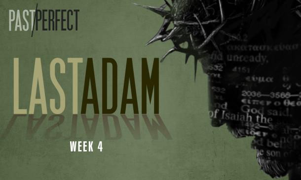 SundayMessage-Last Adam 1280x768