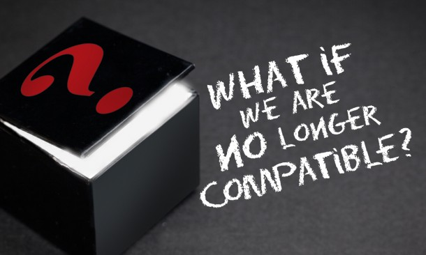 JB Thursblog-What if we are no longer compatible 1280x768